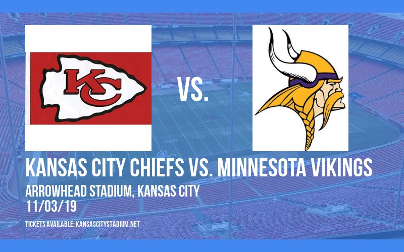 Kansas City Chiefs vs. Minnesota Vikings at Arrowhead Stadium
