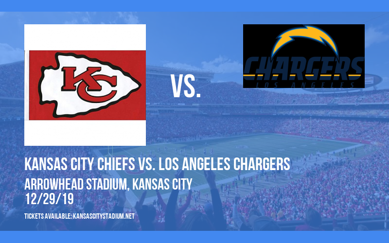 Kansas City Chiefs vs. Los Angeles Chargers at Arrowhead Stadium