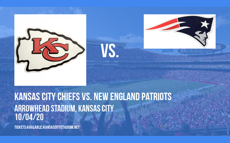Kansas City Chiefs vs. New England Patriots at Arrowhead Stadium