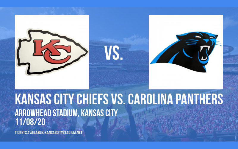 Kansas City Chiefs vs. Carolina Panthers at Arrowhead Stadium
