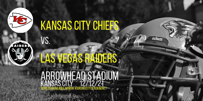Kansas City Chiefs vs. Las Vegas Raiders at Arrowhead Stadium