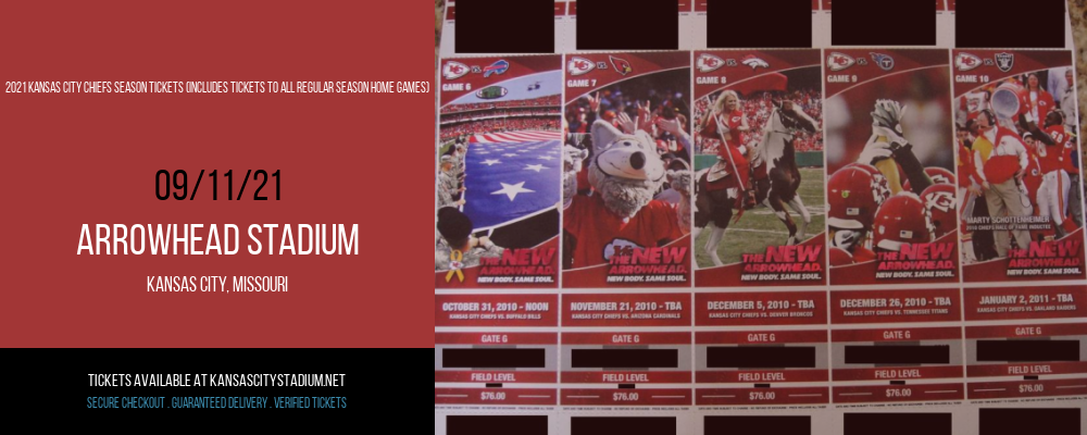 2021 Kansas City Chiefs Season Tickets (Includes Tickets to All Regular Season Home Games) at Arrowhead Stadium
