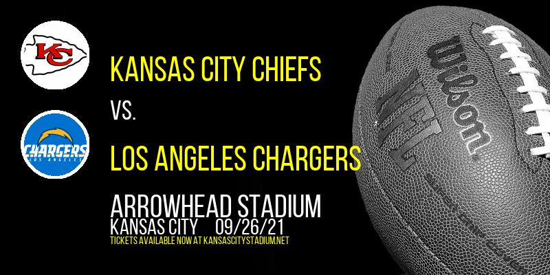 Kansas City Chiefs vs. Los Angeles Chargers at Arrowhead Stadium