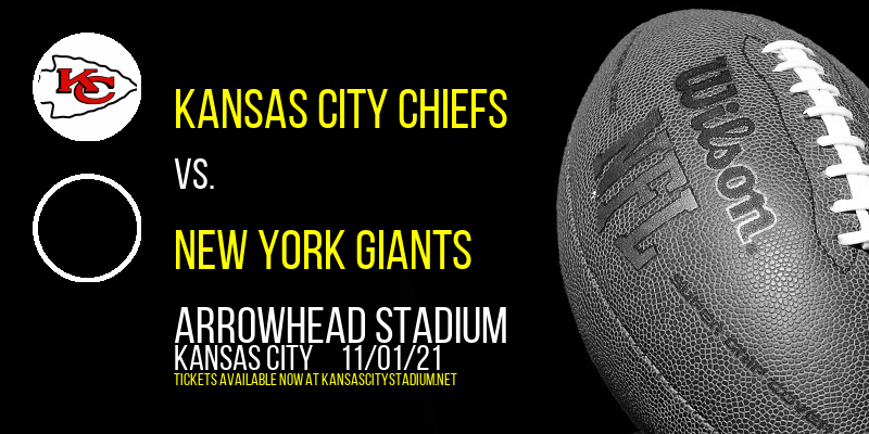 Kansas City Chiefs vs. New York Giants at Arrowhead Stadium